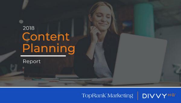 2018 Content Planning Report