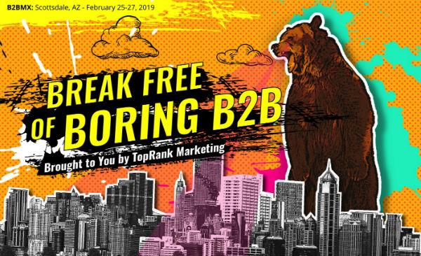 Break Free Boring B2B Bear
