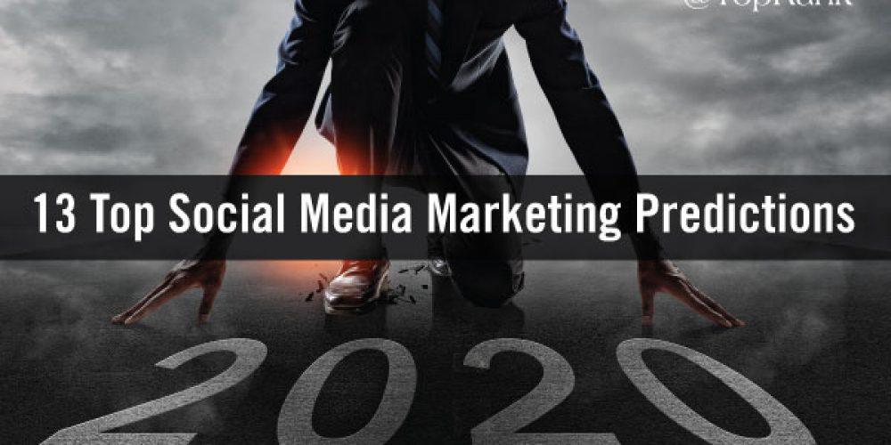 13 Top B2B Social Media Marketing Trends & Predictions for 2020