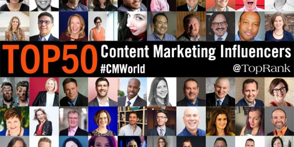 50 Content Marketing Influencers and Experts to Follow 2019 #CMWorld