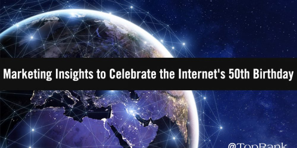 Classic Marketing Insights to Celebrate the Internet's 50th Birthday