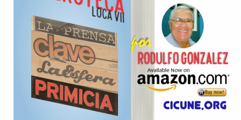 La Hemeroteca de Rodulfo Gonzalez   La Venezuela de Verdad