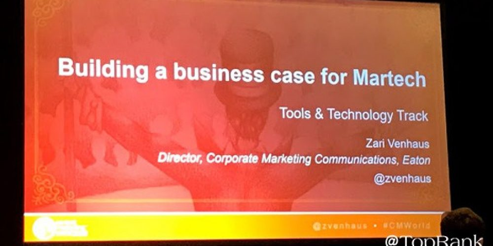 Zari Venhaus's Framework for Gaining Executive Buy-In for Marketing Technology #CMWorld