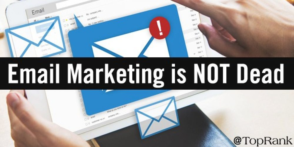 Return to Sender: Email Marketing Is NOT Dead, But It Needs Rejuvenation