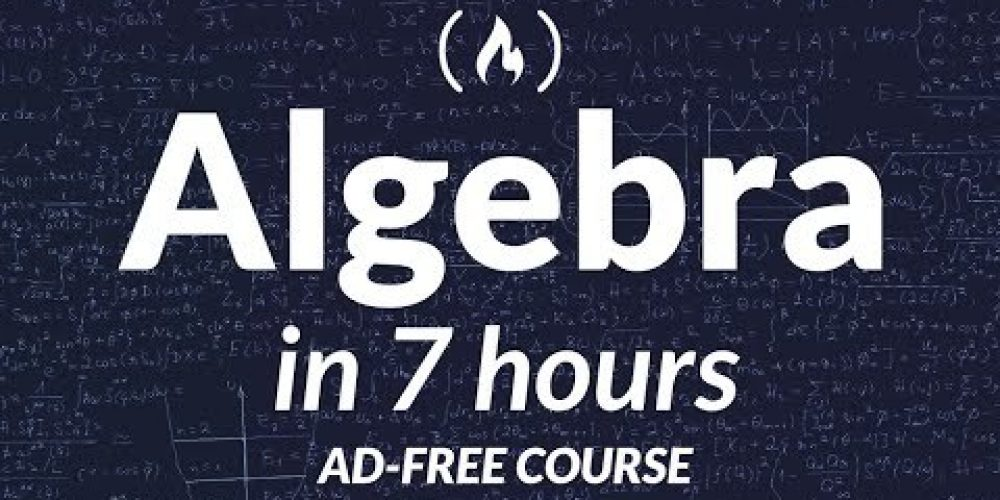 College Algebra – Full Course