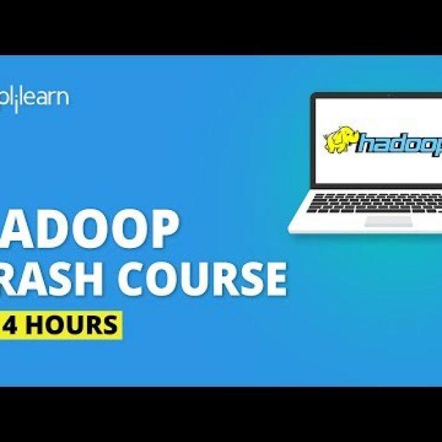 Hadoop Tutorial For Beginners   Hadoop Crash Course   Learn Hadoop From Scratch   Simplilearn