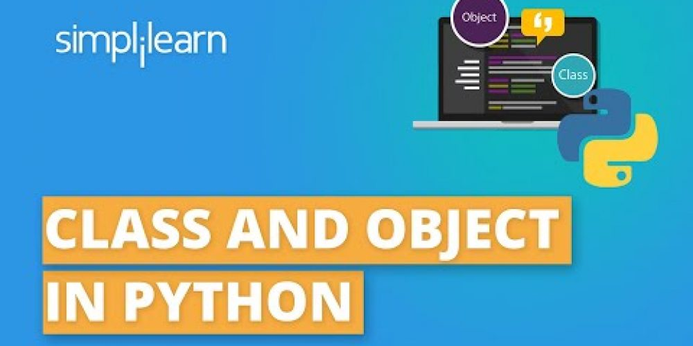 Classes And Objects In Python | Python OOP Tutorial | Python Tutorial For Beginners | Simplilearn