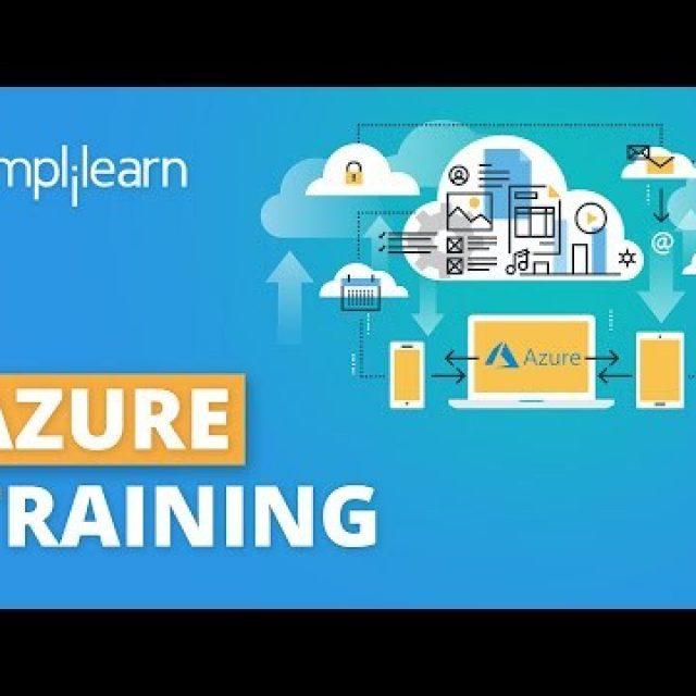 Azure Training | Azure Tutorial For Beginners | Microsoft Azure Fundamentals Training | Simplilearn