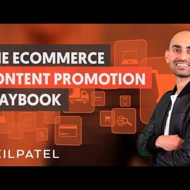 Content Promotion For eCommerce – Module 2 – Part 3 – eCommerce Unlocked