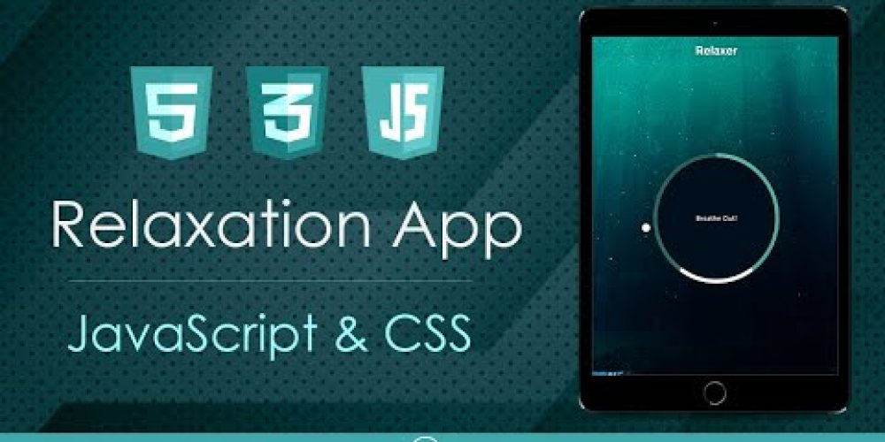Breathe & Relax App – JavaScript & CSS Animations