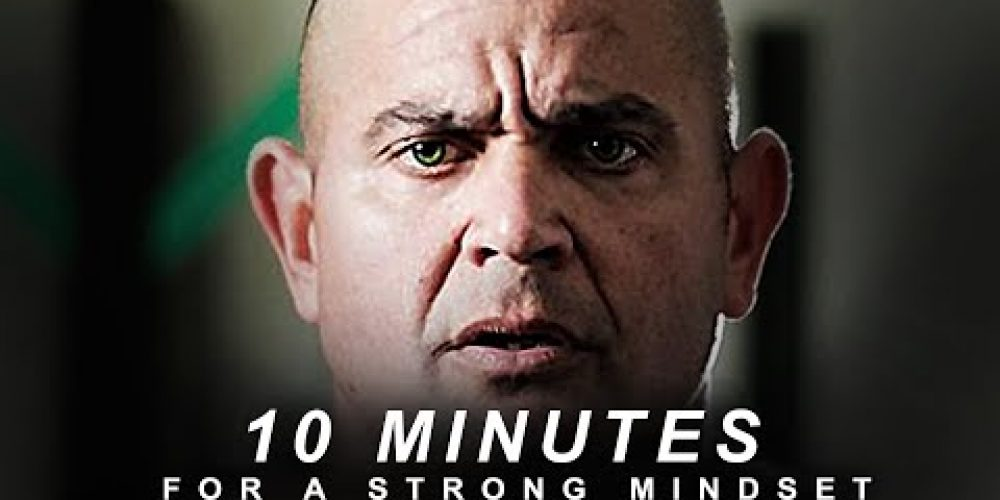 10 Minutes for a Strong Mindset! – MORNING MOTIVATION | Motivational Video for Success