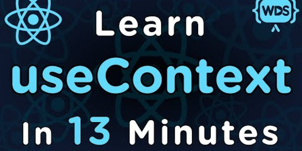 Learn useContext In 13 Minutes