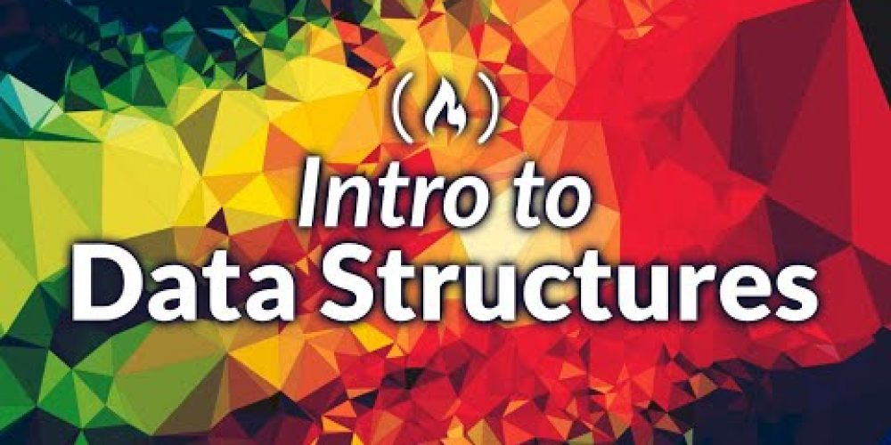 Data Structures – Computer Science Course for Beginners