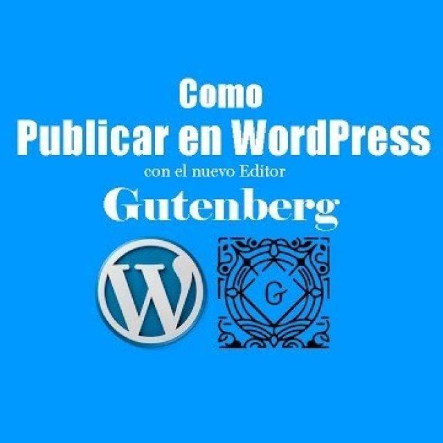 Como Publicar en WordPress Gutenberg