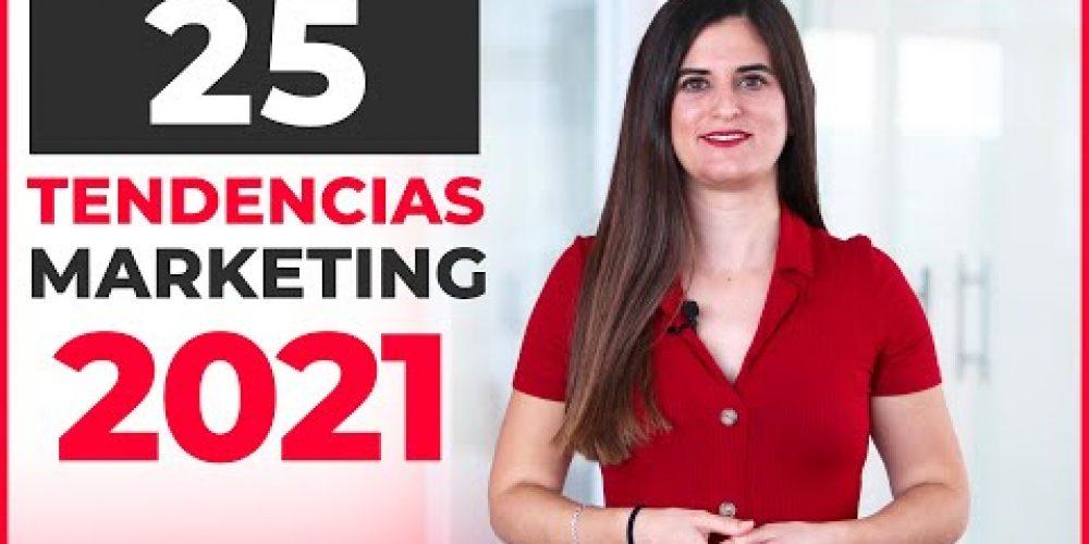 Las TENDENCIAS de Marketing Digital de 2021