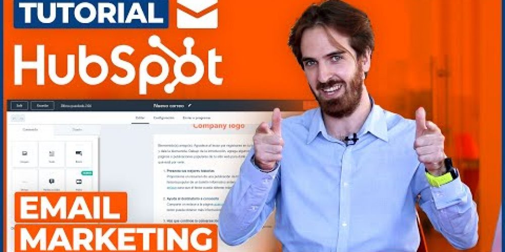 Tutorial HubSpot – Email Marketing ¿Cómo crear una campaña?