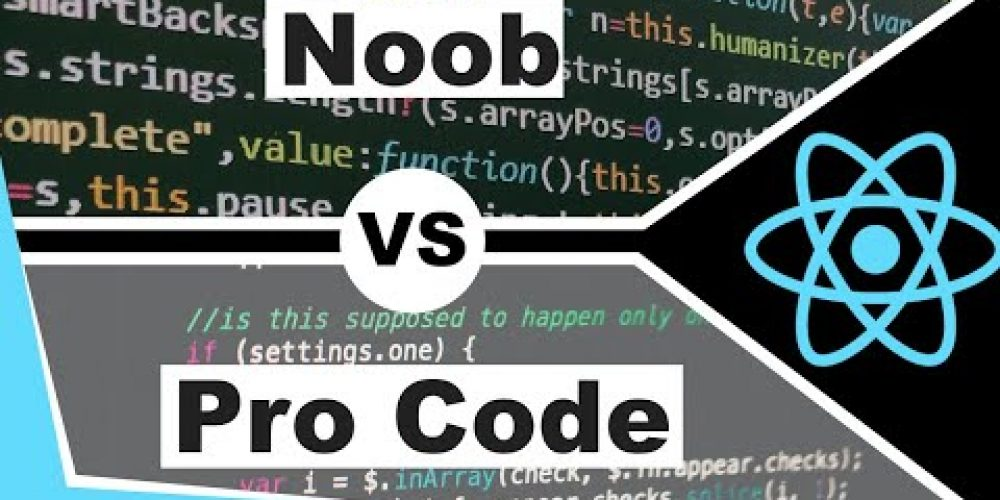 Junior Vs Senior Code – How To Write Better Code As A Web Developer – React