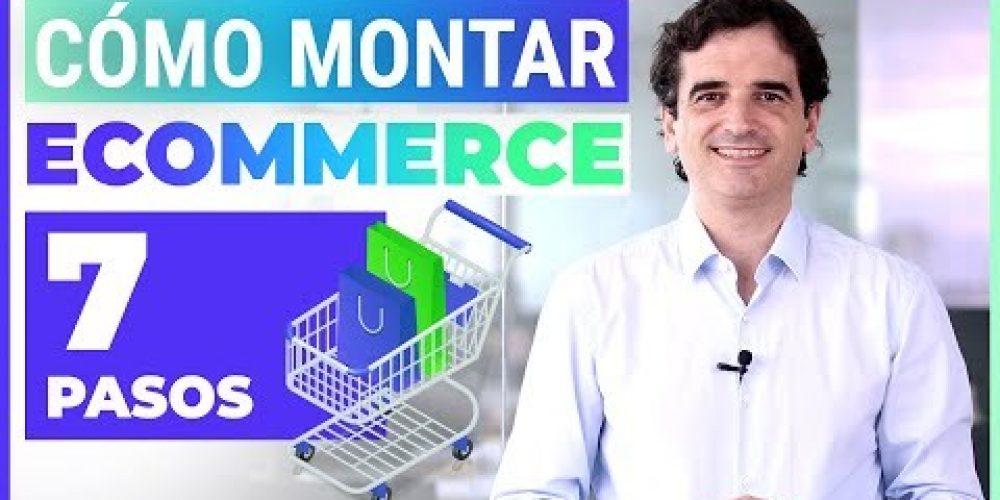 Montar Ecommerce Desde Cero en 7 PASOS – ¿Cómo crear tu tienda online?