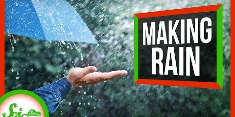 5 Ways Humans Make It Rain