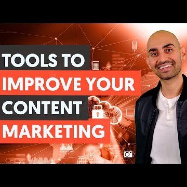 Tools To Improve Your Content Marketing  – Module 3 – Lesson 3 – Content Marketing Unlocked