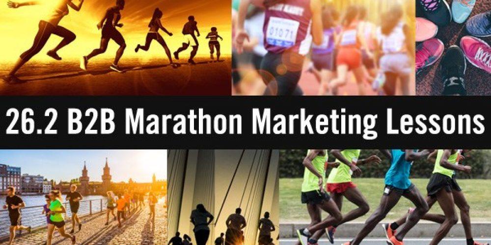 26.2 B2B Marathon Marketing Lessons