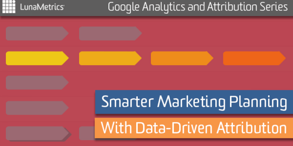 Smarter Marketing Planning With Data-Driven Attribution