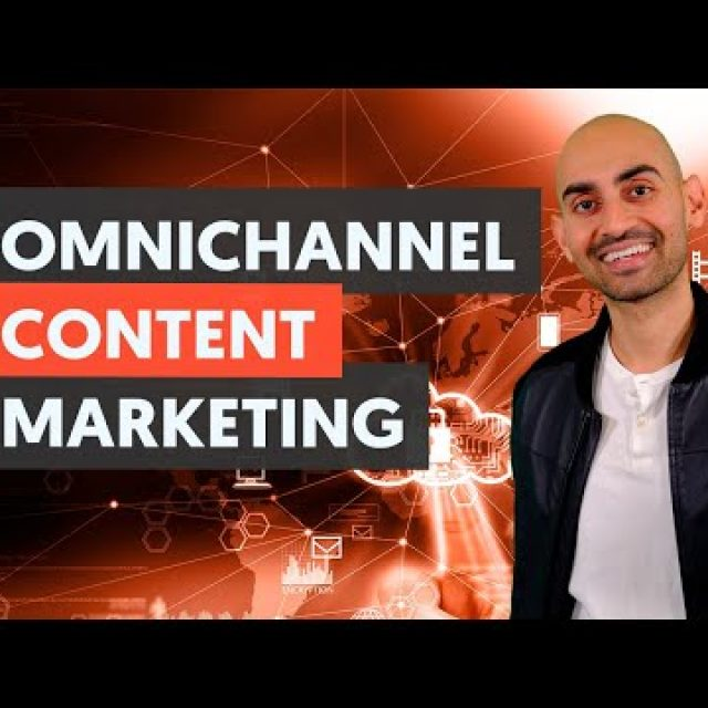 Go Omni Channel With Your Content Marketing – Module 4 – Lesson 3 – Content Marketing Unlocked