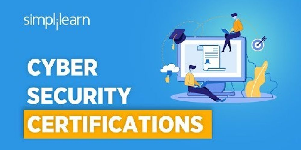 CyberSecurity Certifications & Career Path | CyberSecurity Certification Training | Simplilearn
