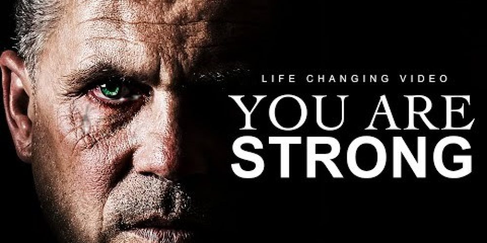 YOU ARE STRONG – Inspiring Speech On Depression & Mental Health
