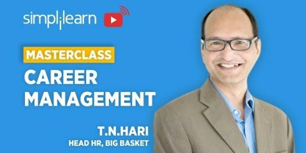 Career Management Masterclass: Building A Career Like Building a Successful Startup | Simplilearn