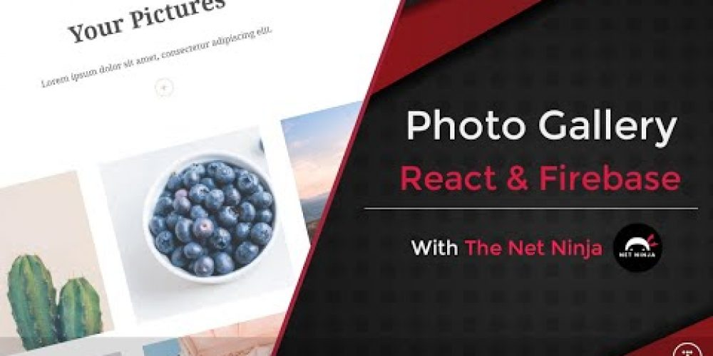 Build a Photo Gallery With React & Firebase