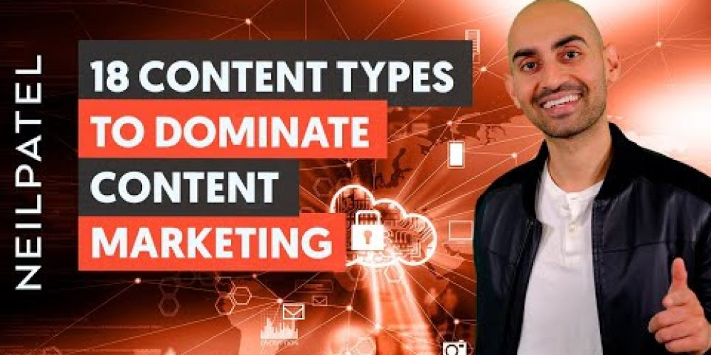 18 Content Types to Dominate Content Marketing – Module 2 – Lesson 1 – Content Marketing Unlocked