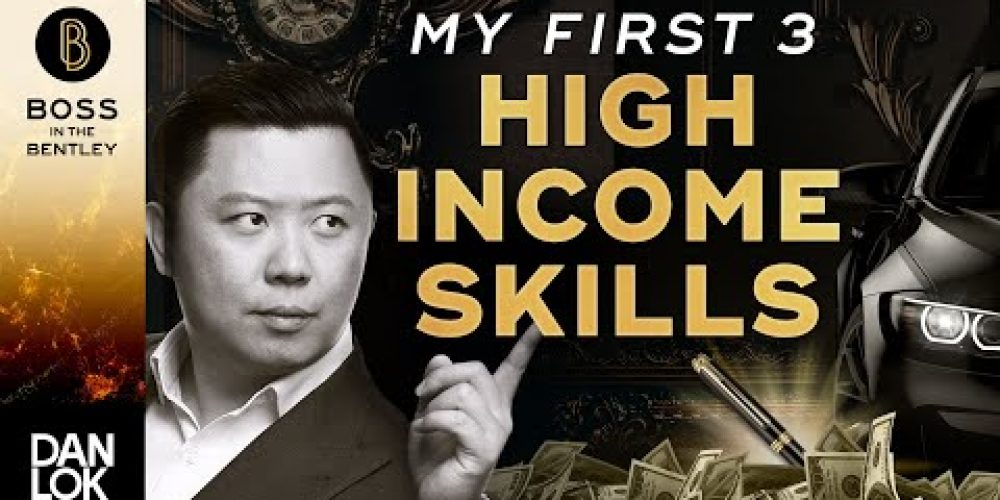 What Were My First 3 High Income Skills?