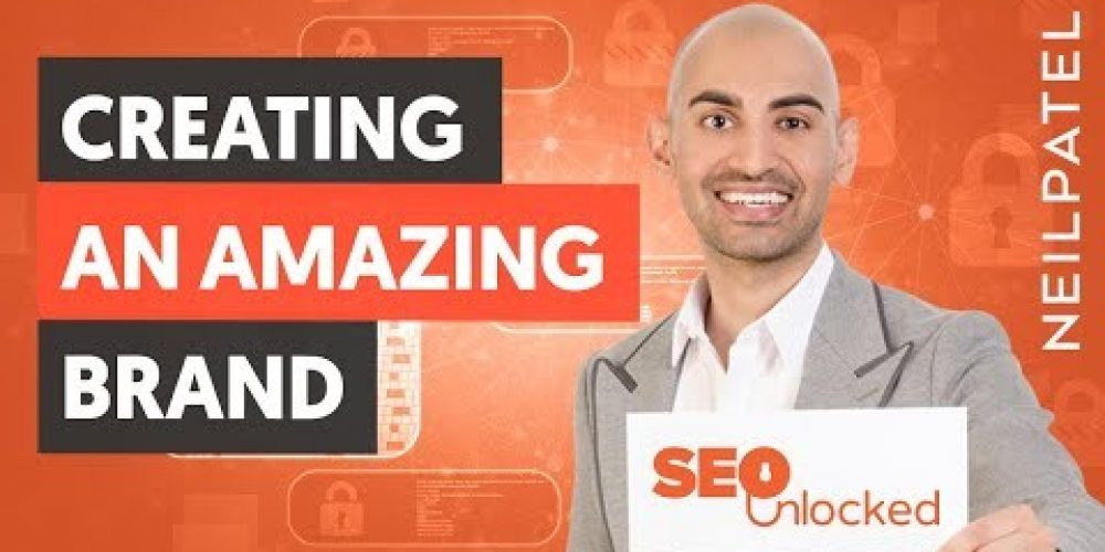 How To Create A Compelling Brand – Module 7 – Part 2 – SEO Unlocked
