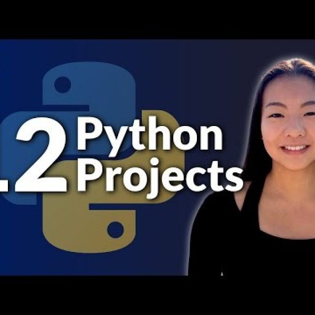 12 Beginner Python Projects – Coding Course