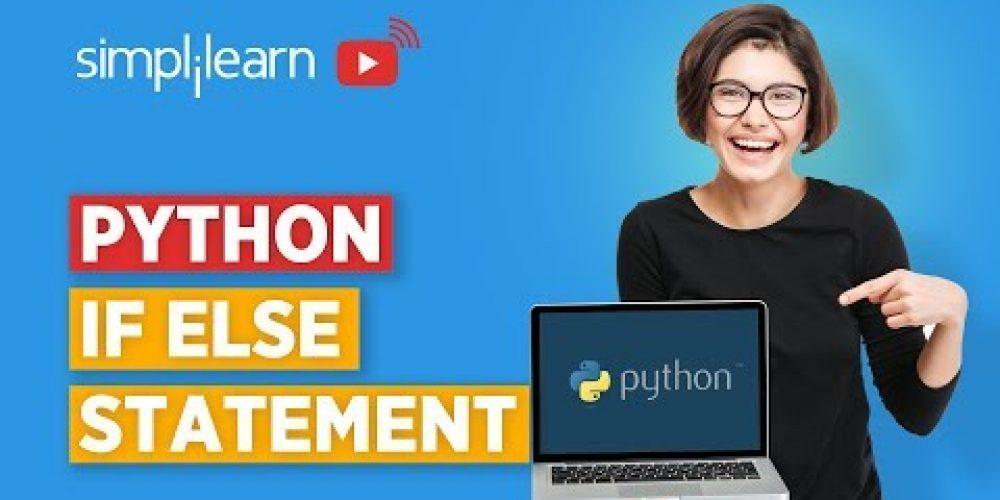 Python Tutorial: If Else Statement In Python | Python Programming | Simplilearn
