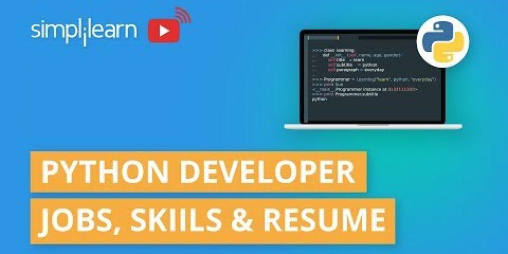 Python Developer Jobs, Career, Skills & Resume | How To Become A Python Developer 2020 |Simplilearn