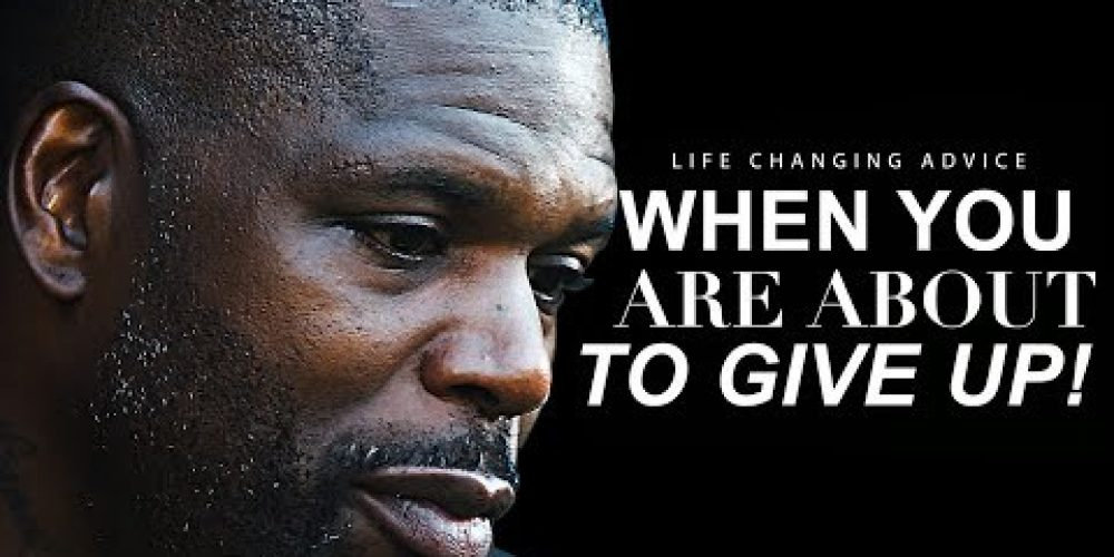 This Speech Will Change your Life   WATCH WHEN YOU FEEL LIKE GIVING UP!