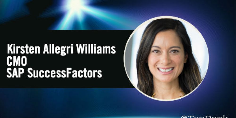 Inspired Marketing: Interview with Kirsten Allegri Williams, CMO at SAP SuccessFactors