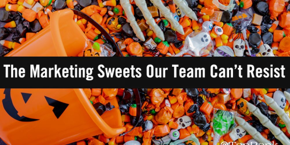 Trick or Treat: The Spellbinding Marketing Sweets the TopRank Team Can't Resist