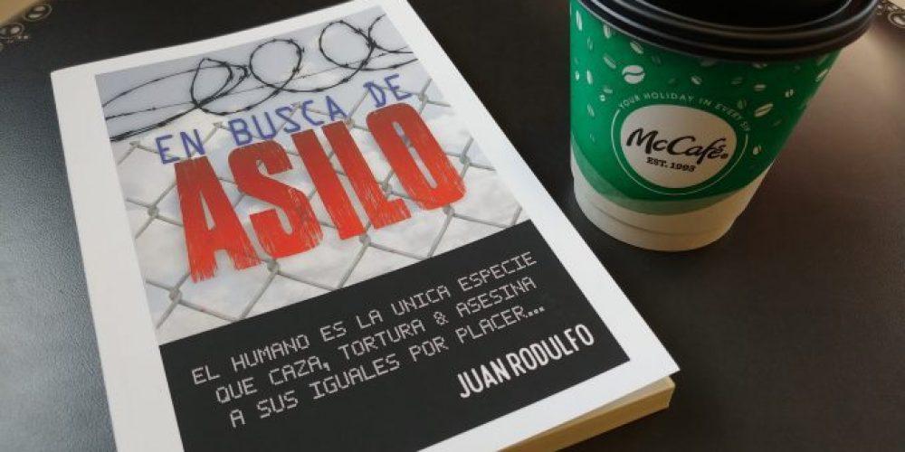 Libro Nuevo: En Busca de Asilo por Juan Rodulfo