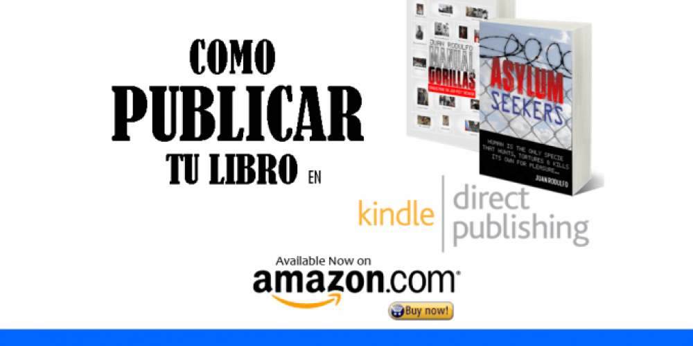 Como publicar y vender un LIbro en Amazon KDP Kindle Direct Publishing