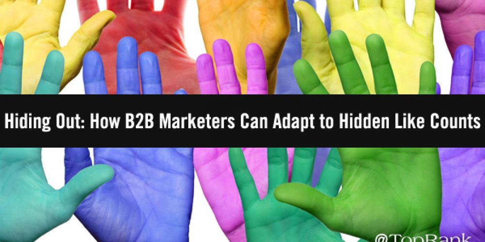 Hiding Out: How B2B Marketers Can Adapt to Hidden Like Counts