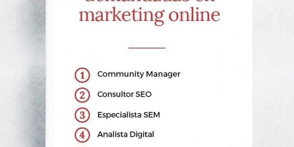 Las 5 profesiones más demandadas en Marketing Online