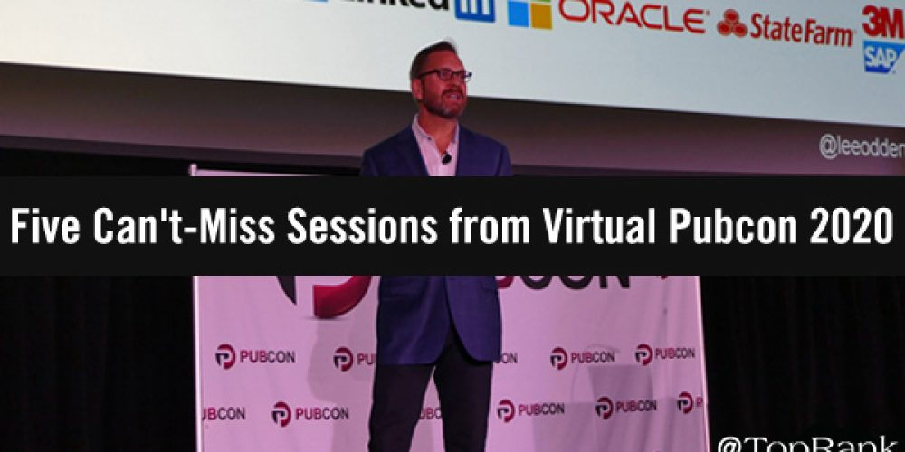 Five Can't-Miss Sessions from Virtual Pubcon 2020