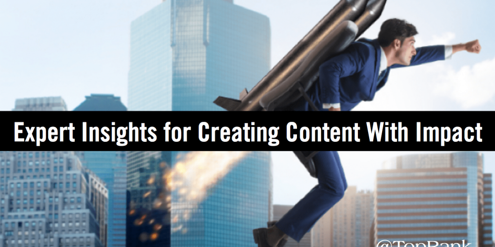 Creating B2B Content With Impact: Pearls of Wisdom from Marketing Leaders