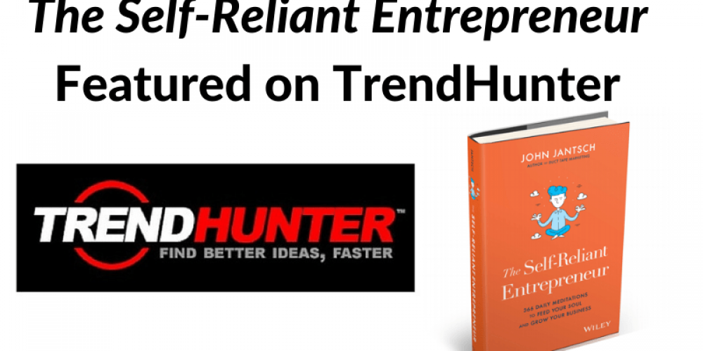 TrendHunter Feature – The Self-Reliant Entrepreneur
