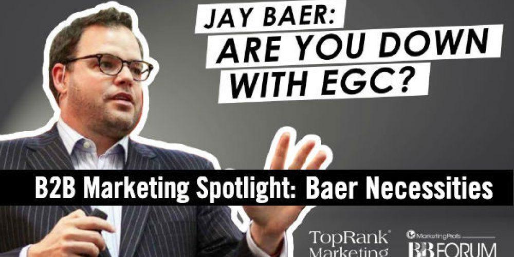 B2B Marketing Spotlight: Jay Baer on Employee Generated Content #mpb2b