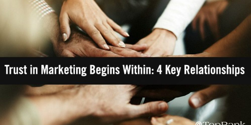 Trust Begins Within: The Vital Importance of Building Internal Trust in Marketing
