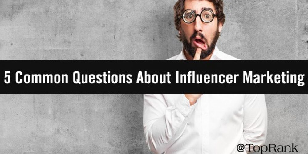 5 Essential Questions to Guide Your B2B Influencer Marketing Strategy